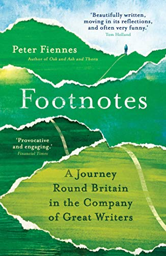 9781786077707: Footnotes: A Journey Round Britain in the Company of Great Writers