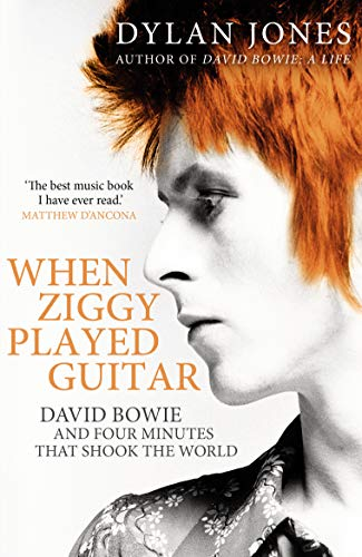 9781786090638: When Ziggy Played Guitar: David Bowie and Four Minutes that Shook the World