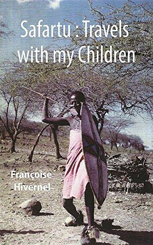 9781786104045: Safartu: Travels with my children