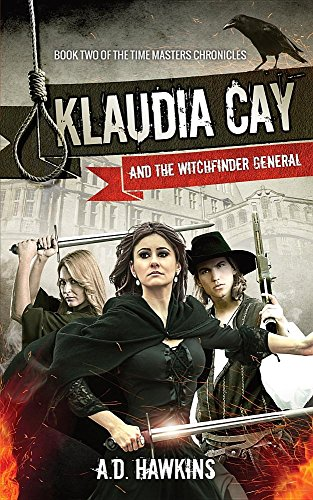 Klaudia Cay and the Witchfinder General: Hawkins, A D