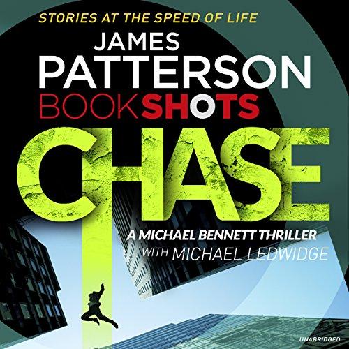 9781786140241: Chase: BookShots (A Michael Bennett Thriller)