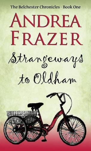 9781786150813: Strangeways to Oldham (The Belchester Chronicles)