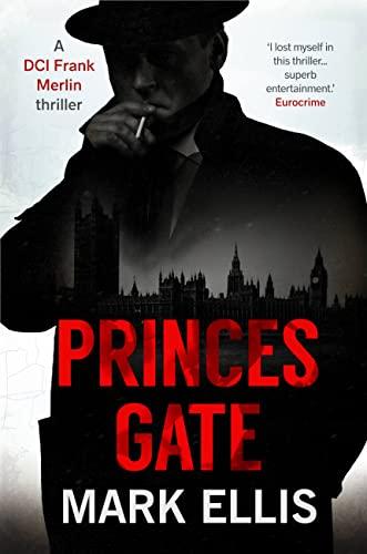 9781786155924: Princes Gate (A DCI Frank Merlin novel)