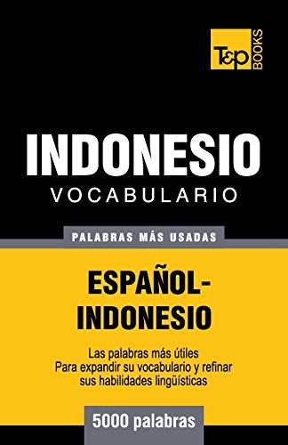9781786164971: Vocabulario Espanol-Indonesio - 5000 Palabras Mas Usadas