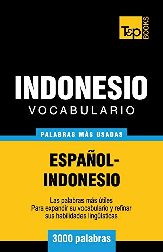 9781786164988: Vocabulario español-indonesio - 3000 palabras más usadas (Spanish Edition)