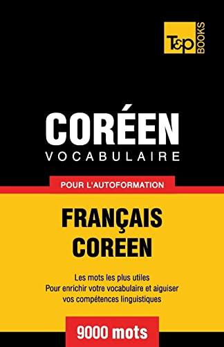 9781786165312: Vocabulaire Français-Coréen pour l'autoformation - 9000 mots