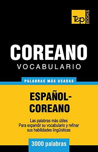 9781786165619: Vocabulario Espanol-Coreano - 3000 Palabras Mas Usadas