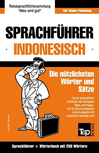 9781786167965: Sprachführer Deutsch-Indonesisch und Mini-Wörterbuch mit 250 Wörtern