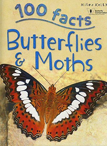 100 Facts Butterflies & Moths: Parker, Steve
