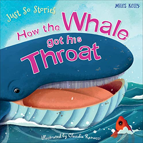 9781786170361: Just So Stories How the Whale Got His Throat