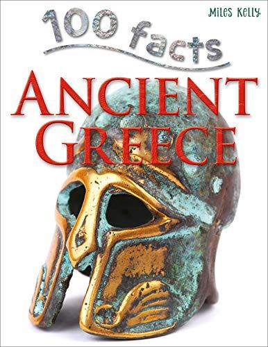 100 Facts Ancient Greece: MacDonald, Fiona