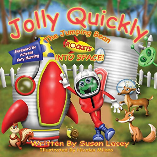 Jolly Quickly the Jumping Bean Rockets into: Lacey, Susan