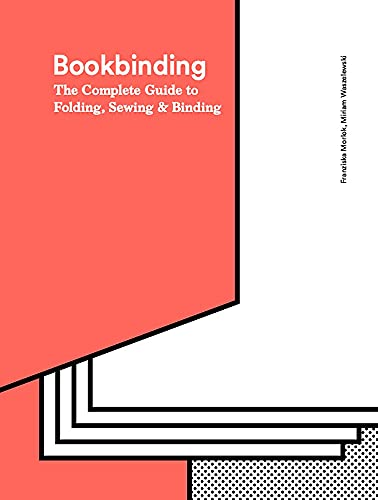 9781786271686: Bookbinding: The Complete Guide to Folding, Sewing & Binding