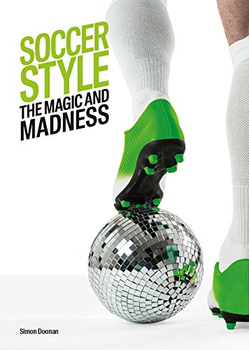 Soccer Style: The Magic and Madness (Hardback): Simon Doonan