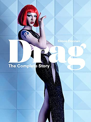 9781786274236: Drag: The Complete Story