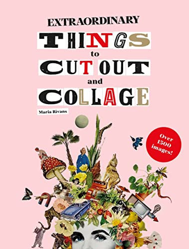 9781786274946: Extraordinary Things to Cut Out and Collage