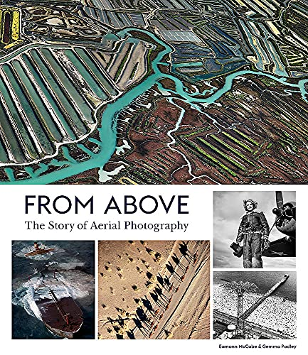 9781786275219: From Above : The story of aerial photography