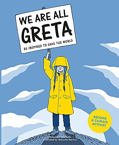 9781786276131: We Are All Greta: Be inspired by Greta Thunberg to save the world