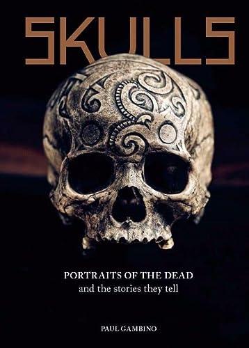 Paul Gambino , Skulls