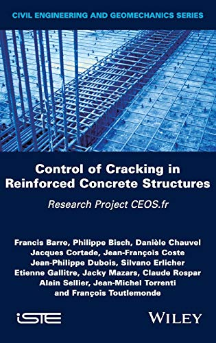 Control of Cracking in Reinforced Concrete Structures: Barre, Francis; Bisch,