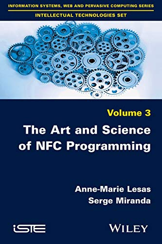The Art and Science of Nfc Programming: Lesas, Anne-marie/ Miranda,