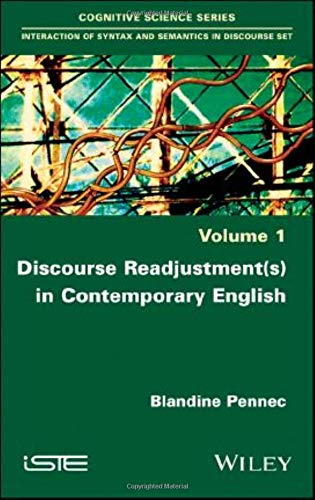 Discourse Readjustment(s) in Contemporary English: Blandine Pennec