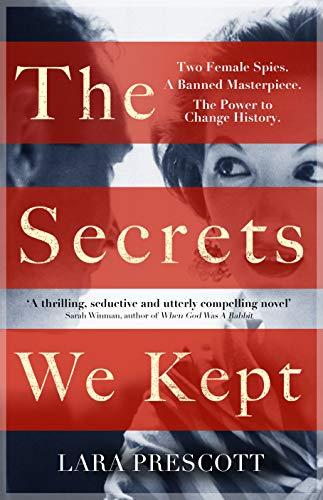 9781786331663: The Secrets We Kept: The sensational Cold War spy thriller