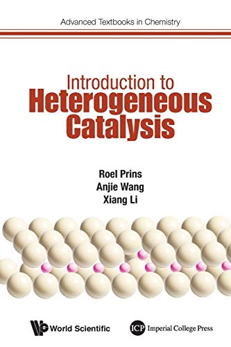 9781786340818: Introduction To Heterogeneous Catalysis (Advanced Textbooks in Chemistry)