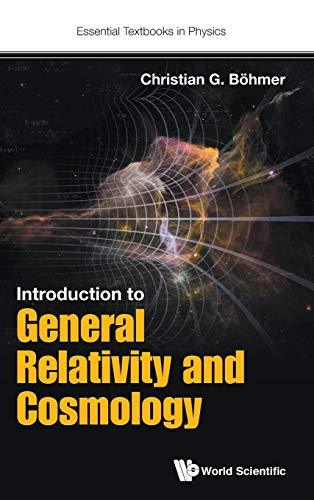 9781786341174: Introduction to General Relativity and Cosmology (Essential Textbooks in Physics)