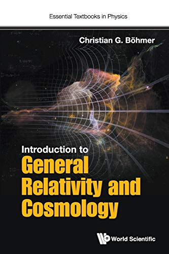 9781786341181: Introduction to General Relativity and Cosmology (Essential Textbooks in Physics)