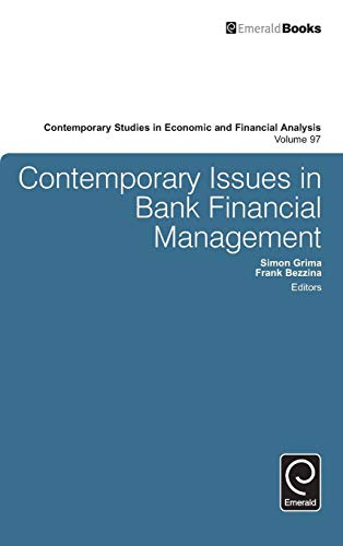 9781786350008: Contemporary Issues in Bank Financial Management (Contemporary Studies in Economic and Financial Analysis)