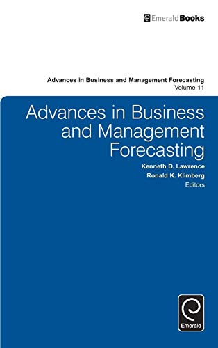 Advances in Business and Management Forecasting. Volume: Kenneth D. Lawrence