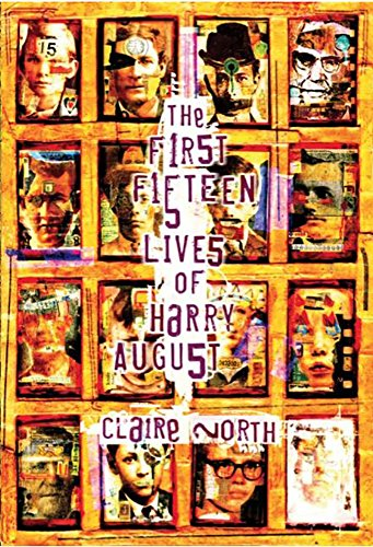 9781786361226: The First Fifteen Lives of Harry August [Signed Slipcase]