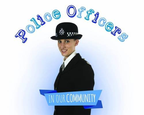 9781786370006: Police Officers (In Our Community)