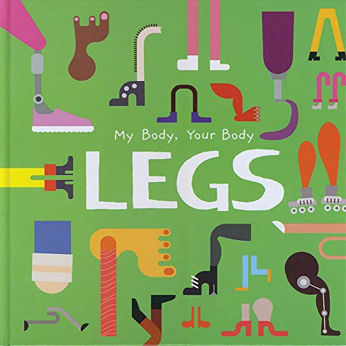 9781786377449: Legs (My Body, Your Body)