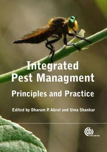 Integrated Pest Management: Principles and Practice: Dharam P. Abrol and Uma Shankar