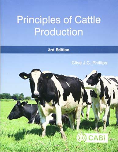 Principles of Cattle Production (Farm Livestock Animals): Clive J. C.