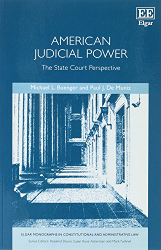 9781786435651: American Judicial Power: The State Court Perspective (Elgar Monographs in Constitutional and Administrative Law series)