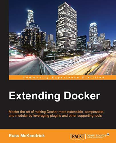 9781786463142: Extending Docker