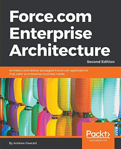 9781786463685: Force.com Enterprise Architecture - Second Edition