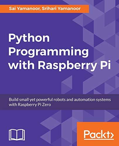 9781786467577: Python Programming with Raspberry Pi