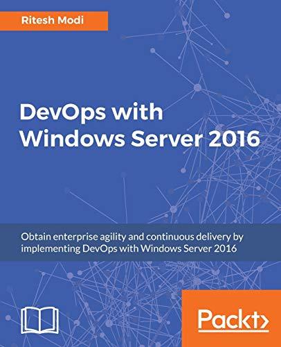 9781786468550: DevOps with Windows Server 2016