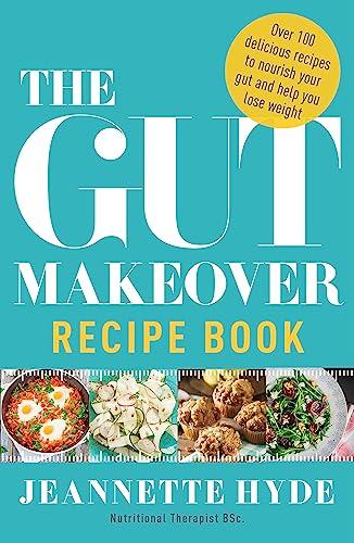 Gut Makeover Recipe Book (Paperback): Jeannette Hyde