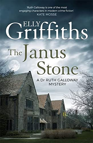 9781786482129: The Janus Stone: The Dr Ruth Galloway Mysteries 2