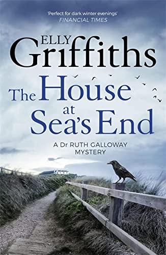 9781786482136: The House at Sea's End: The Dr Ruth Galloway Mysteries 3