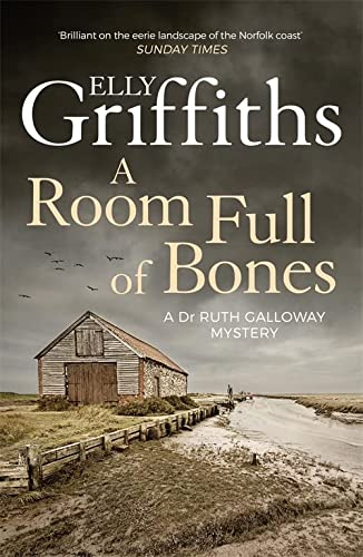 9781786482143: A Room Full of Bones: The Dr Ruth Galloway Mysteries 4