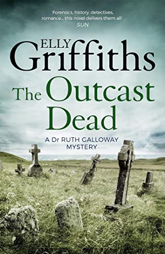 9781786482167: The Outcast Dead: A Ruth Galloway Investigation
