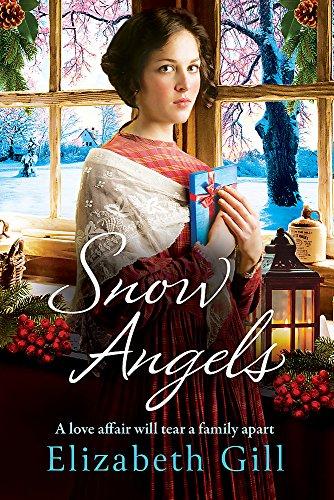 Snow Angels: A Christmas saga, perfect for: Gill, Elizabeth