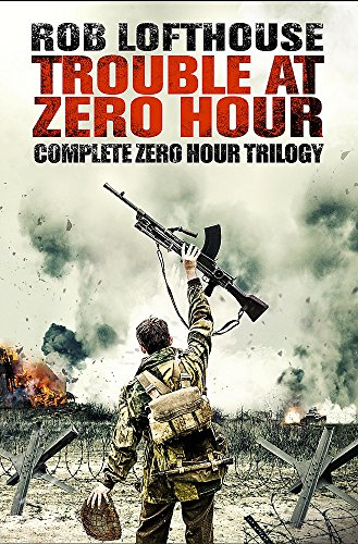 9781786482549: Trouble at Zero Hour: Complete Zero Hour Trilogy