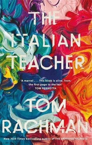 9781786482570: The Italian Teacher: The Costa Award Shortlisted Novel